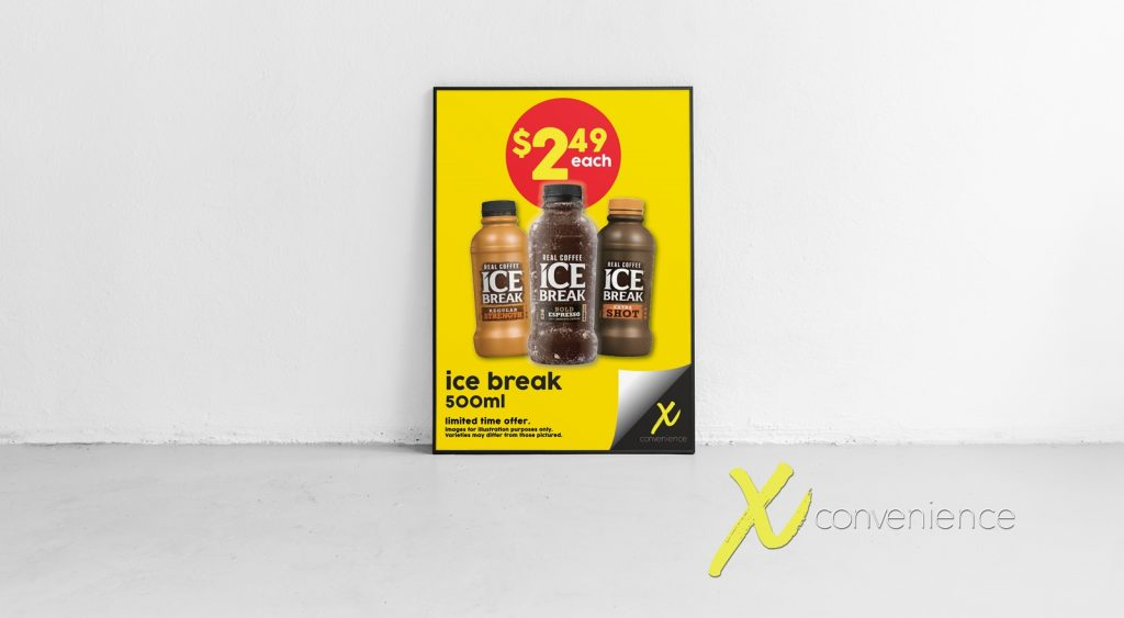 X CONVENIENCE | ICE BREAK SIGN